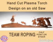 Team Roping Horse and Cattle Metal Art Hand (plasma) cut handsaw Wall Decor. Garden Art, Recycled Art & Made to Order for Cowboys