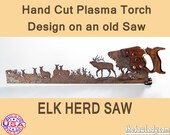 Elk Herd Metal Art Hand (Plasma) cut Hand Saw  | Wall Decor | Garden Art | Recycled Art | Repurposed  - Made to Order for the Nature Lover