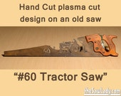 Metal Art # 60 Tractor Farming - Hand (plasma) cut handsaw | Wall Decor | Garden Art | Recycled Art | Repurposed  - Made to Order