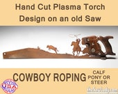 Cowboy Roping a Calf, Pony or Steer design Hand (plasma) cut hand saw Metal Art | Wall Decor | Recycled Art Made to Order for Western Fans!