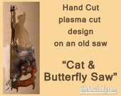 Cat and Butterfly design on Hand (plasma) cut handsaw Metal Art. Wall Decor, Garden Art, Recycled Art & Made to Order for cute cat lovers