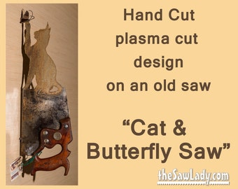 Metal Art Cat and Butterfly design on Hand (plasma) cut handsaw | Wall Decor | Garden Art | Recycled Art | Made to Order for cat lovers