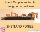 Metal Art Shetland Ponies Hand (plasma) cut handsaw   Wall Decor   Garden Art   Recycled Art Repurposed Made to Order for Shetland Pony fans