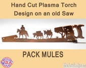 Pack Mules on the Trail Metal Art design, Hand cut (plasma torch) hand saw Wall Decor   Garden Art   Recycled Art   Repurposed Made to Order