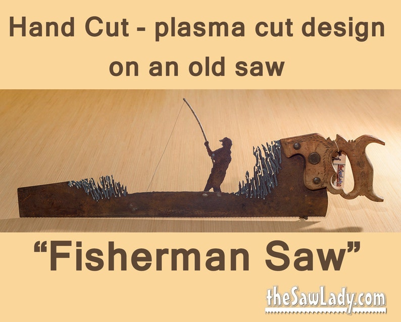 Fisherman hand saw Metal Art Rustic plasma cut with a Fishing image 0