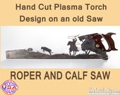Cowboy or Cowgirl Roper and calf Metal Art design - Hand (plasma) cut hand saw   Wall Decor   Garden Art   Recycled Art   Made to Order