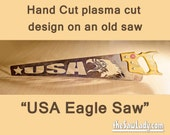 Eagle USA America Metal Art design Hand cut (plasma) hand saw. Wall Decor, Garden Art, Recycled Art & Repurposed, Upcycled  - Made to Order