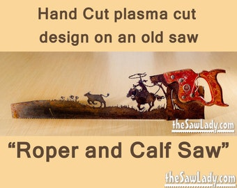Metal Art Cowboy  or Cowgirl Roper and calf design - Hand (plasma) cut hand saw | Wall Decor | Garden Art | Recycled Art | Made to Order