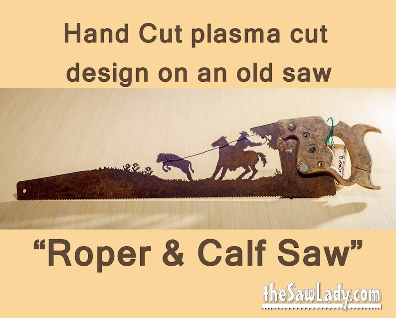 Cowboy Roping a Calf design Hand plasma cut hand saw Metal image 0