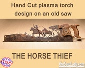 Horse Riding Thief - Metal Art Hand (plasma) cut handsaw, Wall Decor, Garden Art. Recycled & Repurposed Art. Made to Order Western Cowboys
