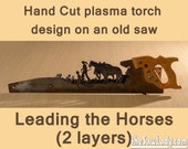 Metal Art leading the horses Hand (plasma) cut handsaw   Wall Decor   Garden Art   Recycled Art   Repurposed  - Made to Order for Cowboys