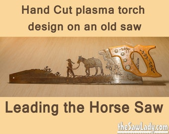 Metal Art leading the horses Hand (plasma) cut handsaw | Wall Decor | Garden Art | Recycled Art | Repurposed  - Made to Order for Cowboys