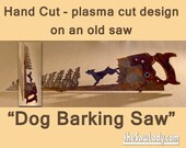 Metal Art Dog Barking up a Tree - Hand (plasma) cut Hand Saw, Wall Decor, Garden Art, Recycled Art, Repurposed & Made to Order for dogs