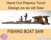 Metal Art Fishing Boat design - Hand (plasma) cut hand saw   Wall Decor   Garden Art   Recycled Art   Repurposed  - Made to Order
