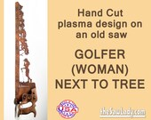 Metal Art Rustic plasma cut Woman Golfer next to a tree hand saw wall rustic decor- Made to Order for golf lovers!