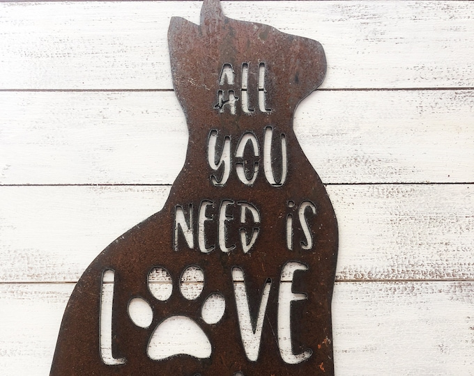 """All You Need is Love and a Cat - 12"""" Rusty Metal Cat -  For Art, Sign, Decor - Make your own DIY Gift"""
