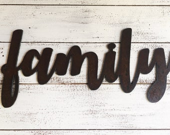 """Family - Bold - 12"""" Rusted, Rusty Metal Script Sign"""