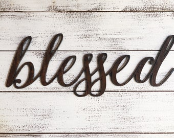 "Blessed - Skinny - 18"" Rusted, Rusty Metal Script Sign"