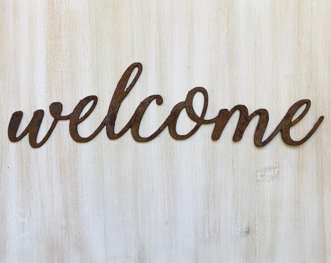 "Welcome - Thin - 18"" Rusted, Rusty Metal Script Sign"
