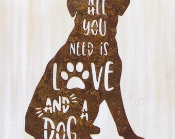 """All You Need is Love and a Dog - 18"""" Rusty Metal DOG -  For Art, Sign, Decor - Make your own DIY Gift"""