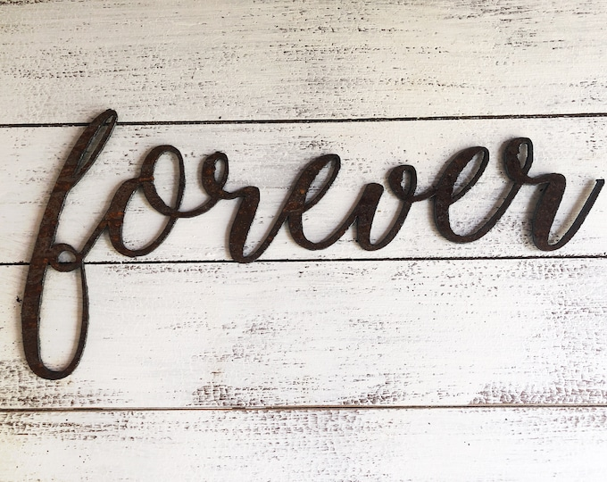 """REDUCED - FOREVER - 24"""" Rusty Metal Script Sign"""