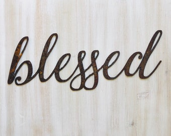 """Blessed - Thin - 18"""" Rusted, Rusty Metal Script Sign"""