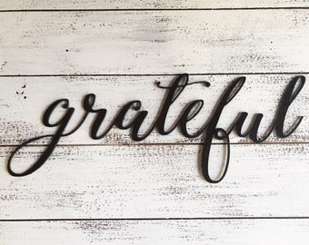 "GRATEFUL Thin Script - 18"" Rusty Metal Script Sign"