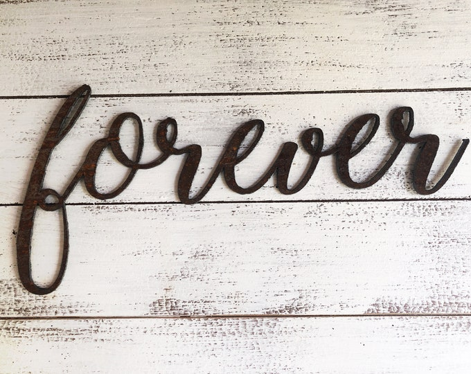 """Forever - Skinny - 18"""" Rusted, Rusty Metal Script Sign"""