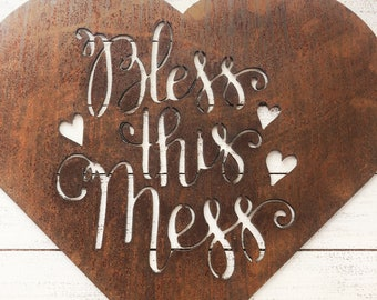 """Bless This Mess - 18"""" Rusty Metal Heart -  For Art, Sign, Decor - Make your own DIY Gift!"""