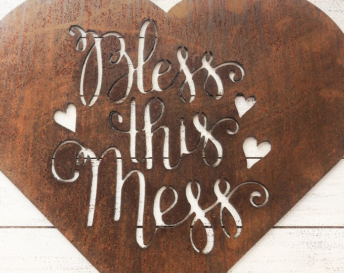"Bless This Mess - 18"" Rusty Metal Heart -  For Art, Sign, Decor - Make your own DIY Gift!"