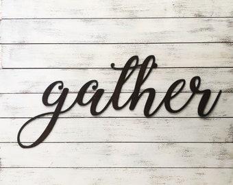 "GATHER - 12"" Rusty Metal Script Sign"
