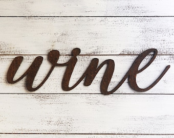 "Wine - Skinny - 18"" Rusted, Rusty Metal Script Sign"