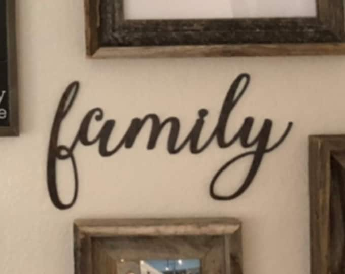 "Family - Thib Script- 12"" Rusted, Rusty Metal Script Sign"