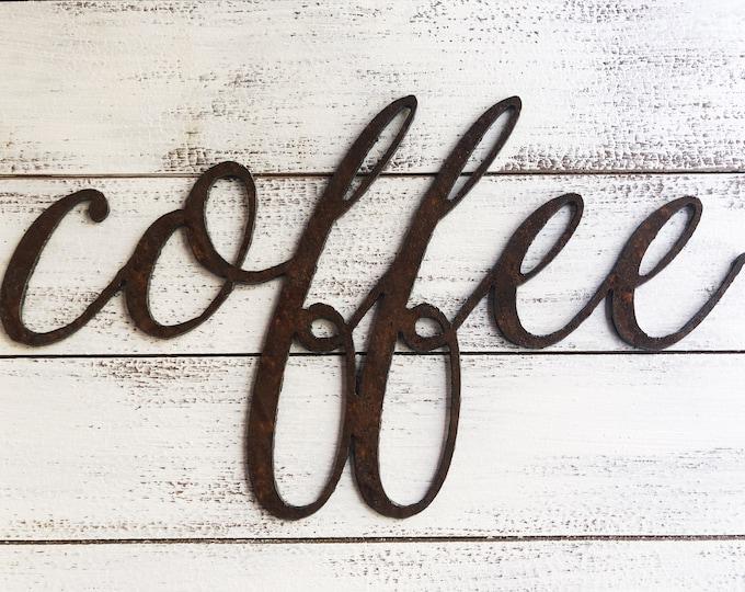 "Coffee - Skinny - 12"" Rusted, Rusty Metal Script Sign"