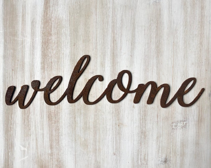 "Welcome - Thin - 12"" Rusted, Rusty Metal Script Sign"