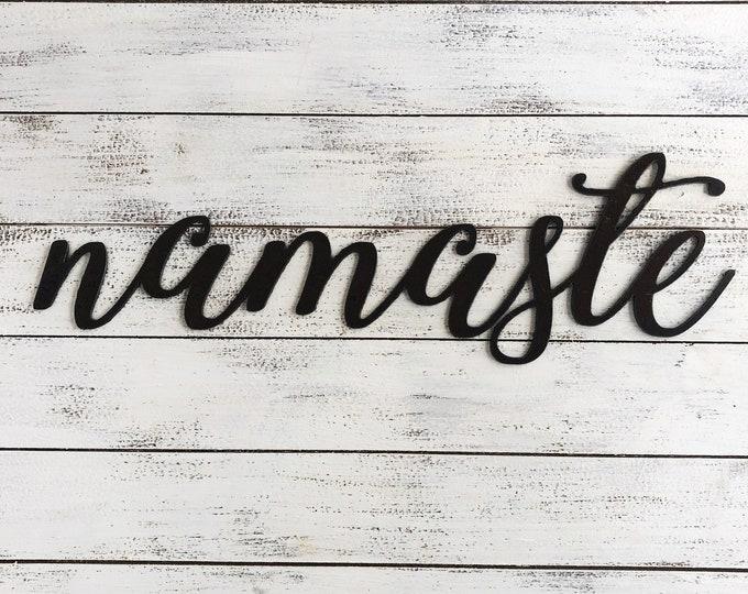 "Namaste - Skinny - 18"" Rusted, Rusty Metal Script Sign"