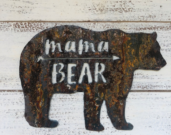 "Mama Bear - 12"" Rusty Metal MAMA BEAR - For Art, Sign, Decor - Make your own DIY Gift!"