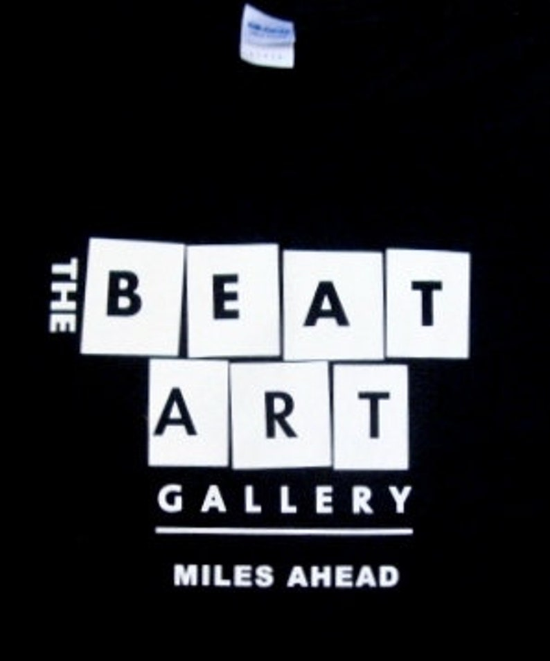 The Beat Gallery T-Shirts with Miles Ahead image 0