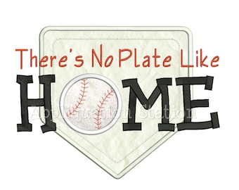 Baseball There's No Plate Like Home Applique Machine Embroidery Design spring sports place INSTANT DOWNLOAD