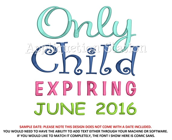Only Child Expiring Applique Machine Embroidery Design Pattern Etsy
