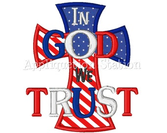 In God we Trust Applique Machine Embroidery Design Pattern patriotic 4th of July red white blue INSTANT DOWNLOAD