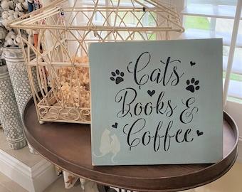 CATS BOOKS & COFFEE Handmade Wood Sign
