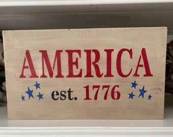 AMERICA est 1776  Handmade Wood Sign