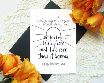 """Sunshine Encouraging Greeting Card - Keep Holding On Thinking of You Card - Blank Inside 5x7"""" Card"""