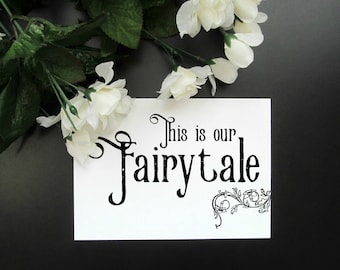 """This Is Our Fairytale Print - Rustic Love Wall Art - Wedding Newlyweds Paper Anniversary Gift - 5x7"""" or 8x10"""" Print"""