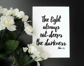 """John 1:5 Light and Darkness Print - Faith Encouragement Scripture Inspirational Quote - 5x7"""" or 8x10"""" Print"""