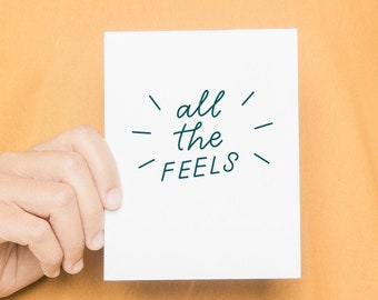 All The Feels | Funny Greeting Cards, Congratulations Card, Moving Gift, New Job Card, Thank You Notes, Appreciation Notecards