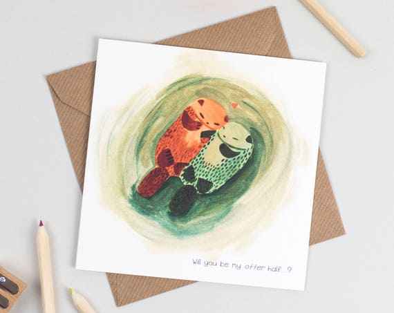 "Will you be my ""Otter"" half Greeting Card"