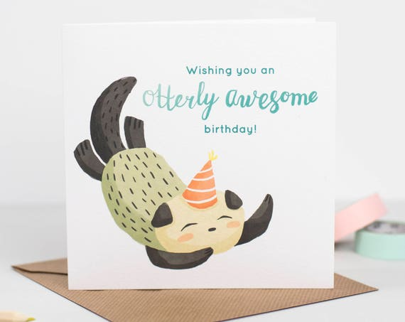 Otterly awesome birthday card
