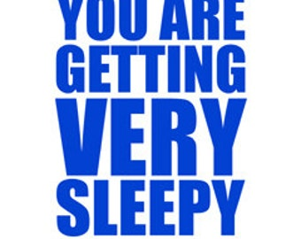 """You Are Getting Very Sleepy poster -  in """"Blueberry"""" - digital download"""